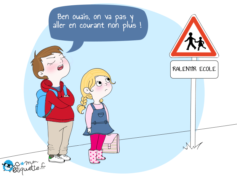 HUMOUR en dessins et en citations - Page 4 Ralentir_Ecole_FB_Fr